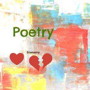 poetry frienemy