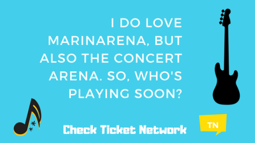 I do love Marinarena, but also the concert arena. So, who's playing soon_